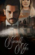 Karanlık Nefes (ARA VERİLDİ) by _mavipapatyaa_