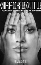 Mirror Battle  by AnayaLee16