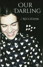 Our Darling ||Zianourry|| Harry centric by Reggie6996