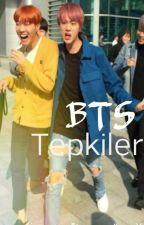 BTS Tepkiler by ItsmepandicornX