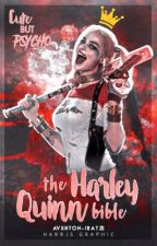 The Harley Quinn bible by vidsicious