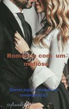 Romance com um mafioso by sofiaalves45