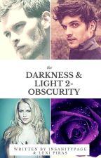 Darkness & Light 2-Obscurity  by Valedark79