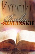 Kroniki Bosko-Szatańskie by RepublikaSera