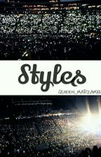Styles || ستايلز by QUEEN_MARIAMxx