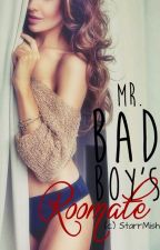 Mr. Bad Boy's Roommate by AyahMichelle