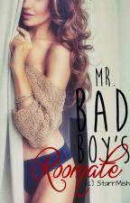 Mr. Bad Boy's Roommate by AriahMishel