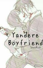 Yandere Boyfriend by Queen_Otaku_
