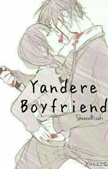 How to get a yandere boyfriend