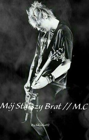 Mój Starszy Brat // M.C  by Sikorka112