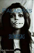 Palabras Silenciosas by Adsn2002