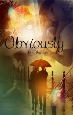 Obviously by Chiakix