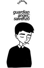 guardian angel ⇝ salvenzo by IntoLorenzo