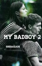 MY BADBOY 2 by sherazvde