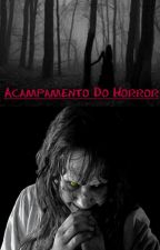 Acampamento do Horror by cris_jemerson