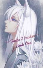 ~Tomoe X Reader: Book One~ by onefoureightfivefive