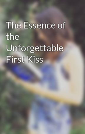 The Essence of the Unforgettable First Kiss by JuliNinno