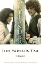Outlander: Love Woven In Time by V_Kingsmen