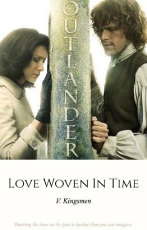 Outlander: Love Woven In Time by V_Kingsmen