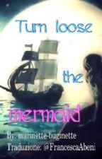 Turn loose the mermaid |Miraculous Ladybug Pirate AU| by FrancescaAbeni