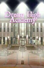 Dream High University ( ON-HOLD ) by AkoSiHija
