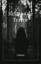 Relatos De Terror by xiiboup
