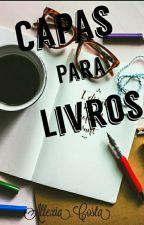 Capas Para Livros by Allexiia_Costa