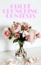 Cliché Crunching Contests ✔ by bethbumbles