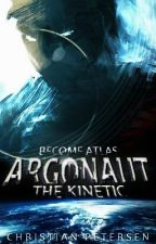 Argonaut - The Kinetic (Part I) by Fairfax5