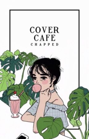 cover café [closed] by chapped