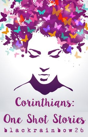 Corinthians: One Shot Stories by nightwanderer1992