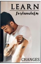 LEARN / CHANGES → Zayn Malik by FortunateEm
