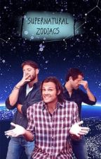 || Supernatural Zodiacs || by spookyflowerkimono