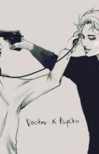 DOCTOR x PSYCHO by EXOeden