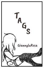 Tags by GiannylaRosa