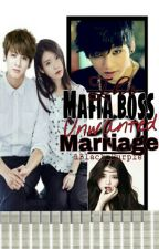 The Mafia Boss Unwanted Marriage by 1Black_Purple