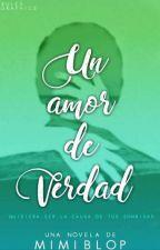 Un Amor De Verdad by Lyss0519