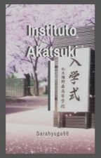 Instituto Akatsuki (YAOI) by Sarahyuga98