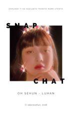 snapchat ー hunhan by adoresehun