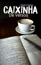 Caixinha de Versos. by huntxrbe