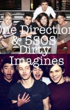 One direction + 5sos dirty imagines by amberwilliams_