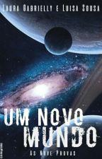 Um Novo Mundo: As Nove Provas by lwoninas