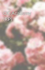 OC Academy (RP) by FoxTheGamer2015