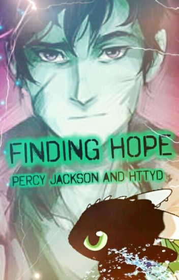 Finding Hope (Percy Jackson and HTTYD)
