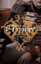 O Príncipe (Livro Um) by WriterInTheSnow