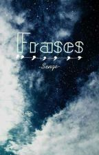 Frases by -Sxnge-