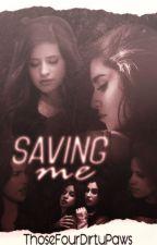 Saving me ;; CAMREN *PAUSADO* by ThoseFourDirtyPaws