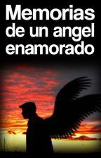 Memorias De Un Ángel Enamorado. by coffee-break