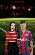 Footballeur and I[Terminée] by StphanieBass