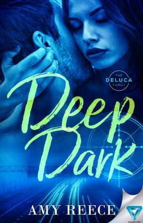 Deep Dark (The DeLucas Book 3) by AmyLReece